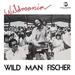 Pochette de Wild Man Fischer - Young at heart