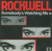 Vignette de Rockwell - Somebody's watching me