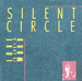 Pochette de Silent Circle - Love is just a word