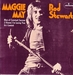 Vignette de Rod Stewart - Maggie May