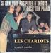 Les Charlots - Youpi, C'Est La Vie / J'Ai Mon Plan