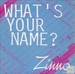 Pochette de Zinno - What's your name?