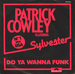 Pochette de Patrick Cowley featuring Sylvester - Do ya wanna funk
