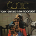 Vignette de Tonic - Dancin' in the moonlight