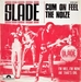 Vignette de Slade - Cum on feel the noize