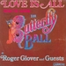 Vignette de Roger Glover (and guests) - Love is all