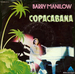 Vignette de Barry Manilow - Copacabana