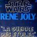 Vignette de René Joly - La Guerre des étoiles