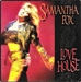 Vignette de Samantha Fox - Love House