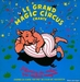 Vignette de Le Grand Magic Circus - Le Rock des canards