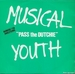 Pochette de Musical Youth - Pass the Dutchie