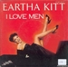 Vignette de Eartha Kitt - I love men