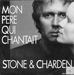 Vignette de Stone et Charden - Mon p�re qui chantait