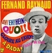 Vignette de Fernand Raynaud - Oh ! Eh ! Hein ! Quoi !