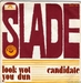 Vignette de Slade - Look wot you dun