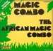 Vignette de The African Magic Combo - Magic Combo
