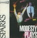 Vignette de Sparks - Modesty Plays