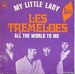Vignette de Les Tremeloes - My little lady