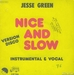 Vignette de Jesse Green - Nice and Slow