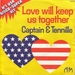 Vignette de Captain & Tennille - Love will keep us together