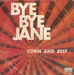 Vignette de Corn and Beef - Bye bye Jane