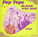 Vignette de Pop Tops - Oh Lord, why Lord