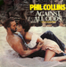 Vignette de Phil Collins - Against all odds (Take a look at me now)