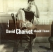 Vignette de David Charvet - Should I leave