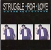 Pochette de Struggle For Love - On the roof of love