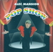 Vignette de Alec Mansion - Pop show