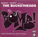 Vignette de The Bucketheads - The bomb ! (These sounds fall into my mind)
