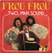 Vignette de Two Man Sound - Frou Frou