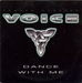 Vignette de Voice - Dance With Me