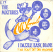 Vignette de The Mixtures - I dazzle easy, Diane