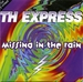 Vignette de TH Express - Missing in the rain (I'm On Your Side)