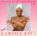 Vignette de Eartha Kitt - Where is my man