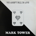 Vignette de Mark Tower - You aren't fall in love